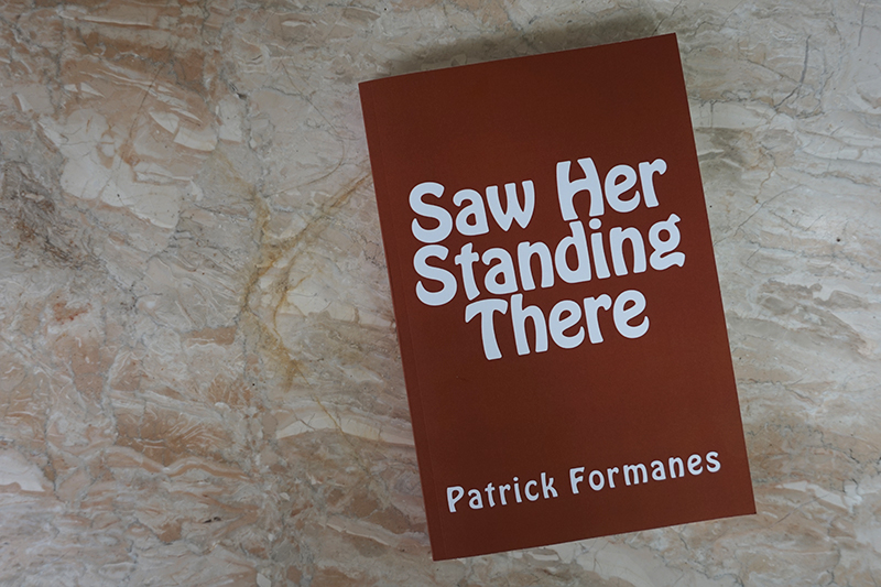 patrick-formanes-saw-her-standing-there